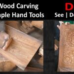 How to Wood Carving With Simple Hand Tools